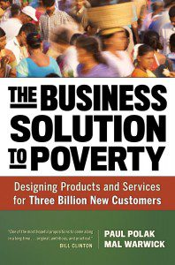 Paul Polak Shares Tips For Finding 'The Business Solution To Poverty'