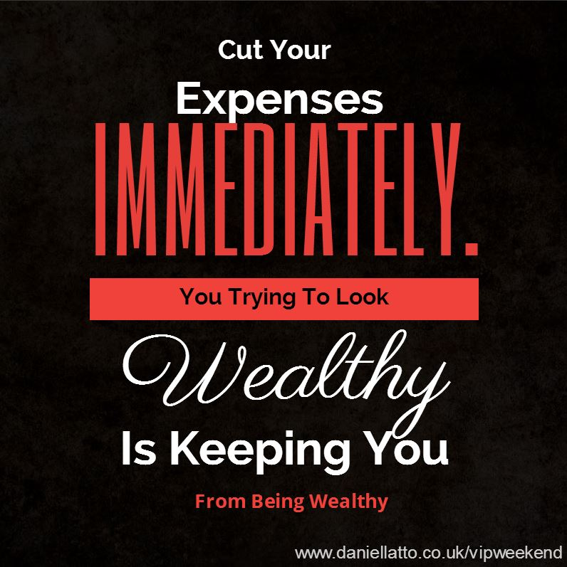 cut your expenses immediately